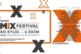 Bu Festivalde Her Şey Var: Mix Festival