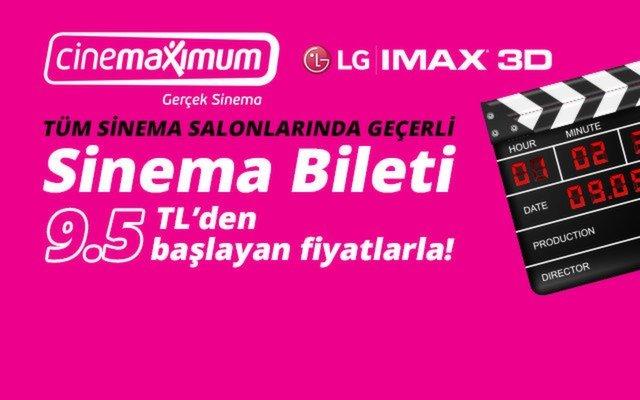 Sinemaya Gitmeyen Kalmasın! Tüm Türkiye'deki Cinemaximum'larda 31 Mart'a Kadar Geçerli Sinema Biletleri 9.50 TL'den Başlayan Fiyatlarla!